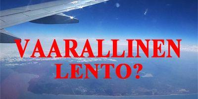 Onko lentosi sinulle hengenvaarallinen?